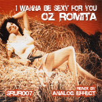 OZ ROMITA – I WANNA BE SEXY FOR YOU (SOUNDS R US RECORDINGS)