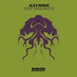 ALEX ROQUE – DEEP SPEECHLESS (BONZAI PROGRESSIVE)