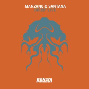 Manzano&SantanaDoopLiveBonzaiProgressive