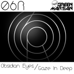 06R – OBSIDIAN EYES (GREEN MARTIAN)