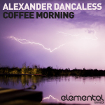 ALEXANDER DANCALESS – COFFEE MORNING (BONZAI ELEMENTAL)