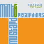 BUSY BEATS – POP AGAIN (MINT & MUSTARD RECORDINGS)