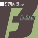 PROJECT KF – ALCOHOL ABUSE (BONZAI BASIKS)