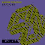 ANDRE VOLODIN – TARDO EP (PROGREZ)