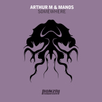 ARTHUR M & MANOS – SOMEWHERE (BONZAI PROGRESSIVE)
