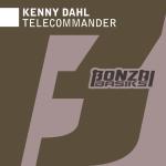 KENNY DAHL – TELECOMMANDER (BONZAI BASIKS)