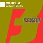 MR. DELLO – WOADI MOAN (BONZAI BASIKS)
