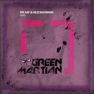 MrRaf&HeziRachmaniDNS1GreenMartian
