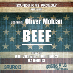 OLIVER MOLDAN – BEEF (SOUNDS R US RECORDINGS)