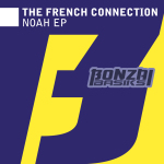 THE FRENCH CONNECTION – NOAH EP (BONZAI BASIKS)