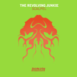THE REVOLVING JUNKIE – SCALPEL (BONZAI PROGRESSIVE)