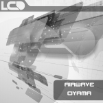 AIRWAVE – OYAMA (L*C*D RECORDINGS)