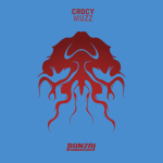 CROCY – MUZZ (BONZAI PROGRESSIVE)