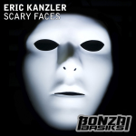 ERIC KANZLER – SCARY FACES (BONZAI BASIKS)