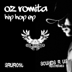 OZ ROMITA – HIP HOP EP (SOUNDS R US RECORDINGS)