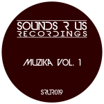MUZIKA – VOLUME 1 (SOUNDS R US RECORDINGS)