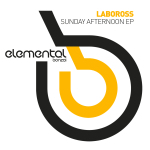 LABOROSS – SUNDAY AFTERNOON EP (BONZAI ELEMENTAL)