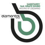 SAMOTAREV FEAT. GRAPE SOUND – MISSING OF DREAMING (BONZAI ELEMENTAL)