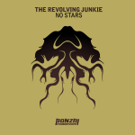 THE REVOLVING JUNKIE – NO STARS (BONZAI PROGRESSIVE)