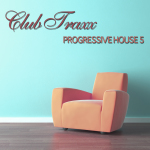 CLUB TRAXX &#8211; PROGRESSIVE HOUSE<span class=