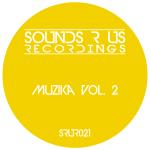 MUZIKA – VOLUME 2 (SOUNDS R US RECORDINGS)