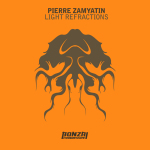 PIERRE ZAMYATIN – LIGHT REFRACTIONS (BONZAI PROGRESSIVE)