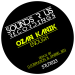OZAN KANIK – ENOUGH (SOUNDS R US RECORDINGS)