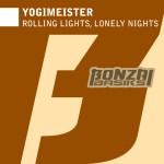 YOGIMEISTER – ROLLING LIGHTS, LONELY NIGHTS (BONZAI BASIKS)
