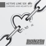 ACTIVE LINE SIX – CHROME AND HEARTS EP (BONZAI BASIKS)