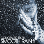 CONCEALED TRUTH – SMOOTH RAIN (BONZAI PROGRESSIVE)