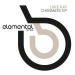 LUKE KAY – CHROMATIC EP (BONZAI ELEMENTAL)