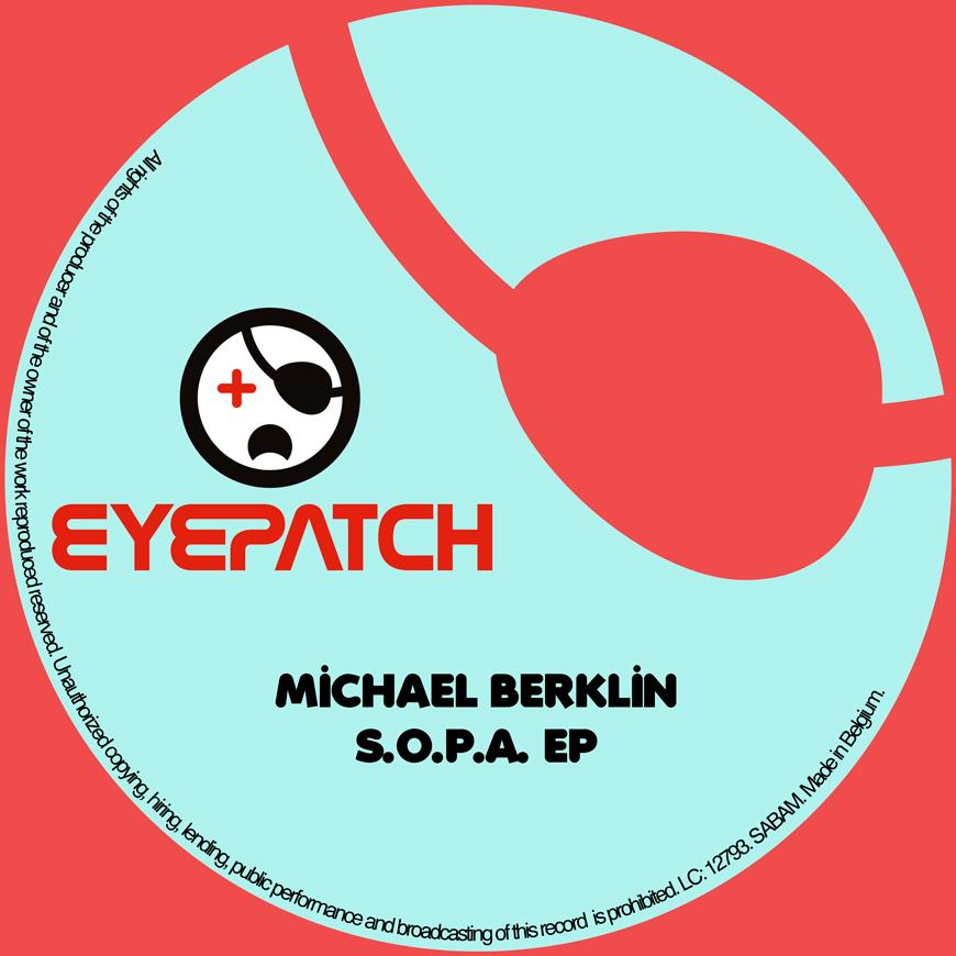 MichaelBerklinS.O.P.A.EPEyepatchRecordings870x870