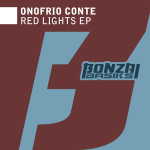ONOFRIO CONTE – RED LIGHTS EP (BONZAI BASIKS)