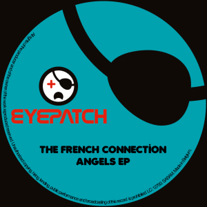 TheFrenchConnectionAngelsEPEyepatchRecordings870x870