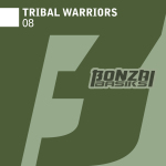 TRIBAL WARRIORS – 08 (BONZAI BASIKS)