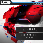 AIRWAVE – THE WRATH OF TAMBORA (L*C*D RECORDINGS)