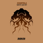 CHANTOLA – DAYS GO BY (BONZAI PROGRESSIVE)