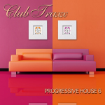 CLUB TRAXX – PROGRESSIVE HOUSE 6 (BONZAI PROGRESSIVE)