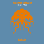 ELECTRIC BASTARDS – HIGH PASS (BONZAI PROGRESSIVE)