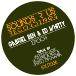 GABRIEL BEN & ED WHITTY – EPOCH (SOUNDS R US RECORDINGS)