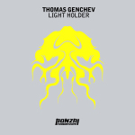 THOMAS GENCHEV – LIGHT HOLDER (BONZAI PROGRESSIVE)