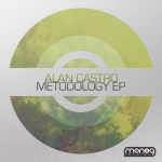 ALAN CASTRO – METODOLOGY EP (MONOG RECORDS)