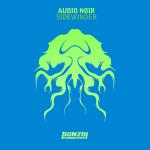 AUDIO NOIR – SIDEWINDER (BONZAI PROGRESSIVE)