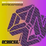 EGO PROGRESSUS – HYPNOSPHERE (PROGREZ)
