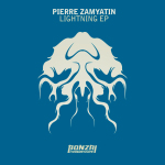 PIERRE ZAMYATIN – LIGHTNING EP (BONZAI PROGRESSIVE)