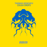 THOMAS GENCHEV – COUGH DROPS (BONZAI PROGRESSIVE)