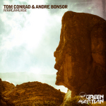 TOM CONRAD & ANDRE BONSOR – MARCAHUASI (GREEN MARTIAN)