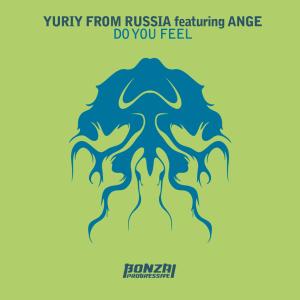 YuriyFromRussiafeaturingAngeDoYouFeelBonzaiProgressive870x870
