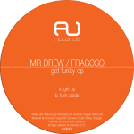 MR DREW / FRAGOSO – GET FUNKY EP (AU RECORDS)