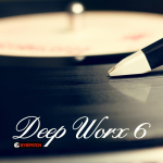 DEEP WORX 6 (EYEPATCH RECORDINGS)